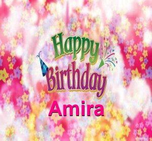 Happy Birthday Amira 300x278 صور ِاسم اميرة مزخرف انجليزى , معنى اسم اميرة و شعر و غلاف و رمزيات