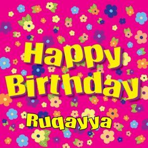 Happy birthday Ruqayya 300x300 صور ِاسم رقية مزخرف انجليزى , معنى اسم رقية و شعر و غلاف و رمزيات